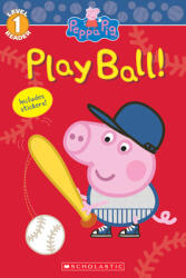 Peppa Pig: Play Ball! (ISBN: 9781338584455)
