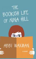 The Bookish Life of Nina Hill (ISBN: 9781432863487)