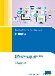 IT-Berufe Ganzheitliche Aufgaben II. Prfungstrainer Abschlussprfung (2010)