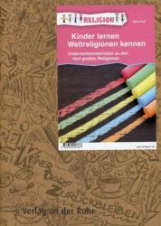Kinder lernen Weltreligionen kennen (2011)