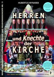 Herren und Knechte der Kirche - Hubertus Mynarek (2010)
