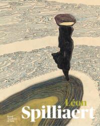 Leon Spilliaert - Anne Adriaens-Pannier, Adrian Locke, Will Stone, Noemie Goldman, Anna Testar (ISBN: 9781912520220)