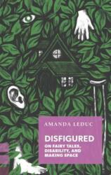 Disfigured (ISBN: 9781552453957)