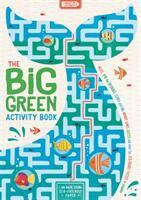 Big Green Activity Book - John Bigwood, Charlotte Pepper, Georgie Fearns, Ed Myer (ISBN: 9781780556093)