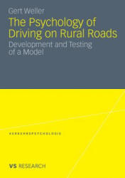 Psychology of Driving on Rural Roads - Development and Testing of a Model (2010)