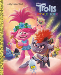 Trolls World Tour Big Golden Book (DreamWorks Trolls World Tour) - Alan Batson, Fabio Laguna (ISBN: 9780593127919)