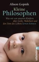 Kleine Philosophen - Alison Gopnik, Hainer Kober (2010)