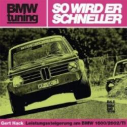 BMW tuning - So wird er schneller - Gert Hack (ISBN: 9783879431809)