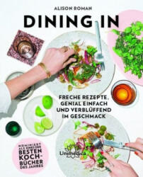 Dining In - Alison Roman (ISBN: 9783962571061)