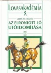 LOVASAKADÉMIA 3. AZ ELRONTOTT LÓ UTÓIDOMÍTÁSA (2004)