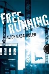 Freerunning (2010)