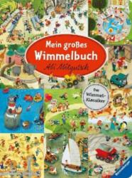 Mein großes Wimmelbuch - Ali Mitgutsch (ISBN: 9783473438419)