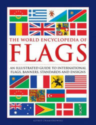 Flags, The World Encyclopedia of - Alfred Znamierowski (ISBN: 9780754834809)