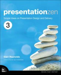 Presentation Zen - Garr Reynolds (ISBN: 9780135800911)