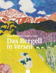Das Bergell in Versen - Andreas Kley (ISBN: 9783906311623)