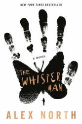 The Whisper Man - Alex North (ISBN: 9781250317995)