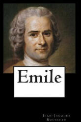 Alex Struik, Jean Jacques Rousseau - Emile - Alex Struik, Jean Jacques Rousseau (ISBN: 9781480038127)