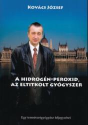Hidrogén-peroxid, az eltitkolt gyógyszer (2020)