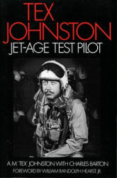 Tex Johnston: Tex Johnston - A. M. Johnston, Am Johnston, Charles Barton (ISBN: 9781560989318)