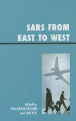 SARS from East to West - Eva-Karin Olsson, Lan Xue (ISBN: 9780739147559)