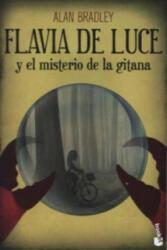Flavia de Luce y El Misterio de la Gitana - Alan Bradley (2014)