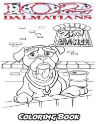 102 Dalmatians Coloring Book: Coloring Book for Kids and Adults, Activity Book with Fun, Easy, and Relaxing Coloring Pages - Alexa Ivazewa (2018)