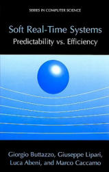 Soft Real-Time Systems - Predictability Vs. Efficiency (2005)