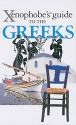 Xenophobe's Guide to the Greeks - Alexandra Fiada (2010)