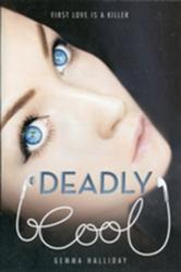 Deadly Cool (2011)