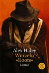 Wurzeln 'Roots' - Emil U. Günther, Alex Haley (1999)