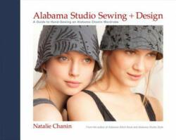 Alabama Studio Sewing & Design - Natalie Chanin (2012)
