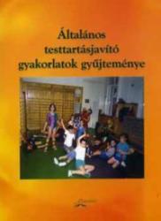 Általános testtartásjavító gyakorlatok gyűjteménye (2008)