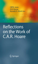Reflections on the Work of C. A. R. Hoare (2010)