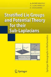 Stratified Lie Groups and Potential Theory for Their Sub-laplacians (2007)