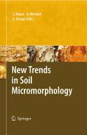 New Trends in Soil Micromorphology (2008)