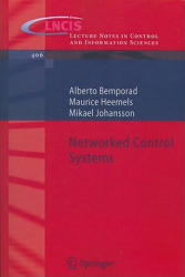 Networked Control Systems (2010)
