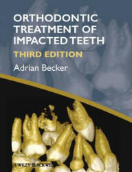 Orthodontic Treatment of Impacted Teeth - Adrian Becker (2012)