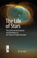 Life of Stars - The Controversial Inception and Emergence of the Theory of Stellar Structure (2009)