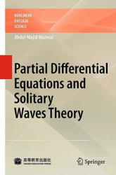 Partial Differential Equations and Solitary Waves Theory (2009)