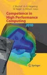 Competence in High Performance Computing - Proceedings of an International Conference on Competence in High Performance Computing, June 2010, Schloss (2012)