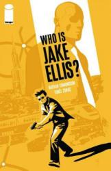 Who Is Jake Ellis? Volume 1 - Nathan Edmondson (2011)