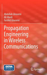 Propagation Engineering in Wireless Communications (2011)