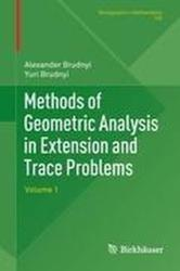 Methods of Geometric Analysis in Extension and Trace Problems: Volume 1 (2011)