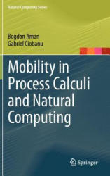 Mobility in Process Calculi and Natural Computing (2011)