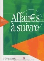 AFFAIRES A SUIVRE ELEVE - Anatole Bloomfield, Béatrice Tauzin (ISBN: 9782011551641)