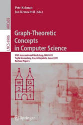 Graph-Theoretic Concepts in Computer Science - Revised Papers (2011)