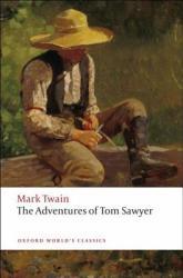 The Adventures of Tom Sawyer (ISBN: 9780199536566)