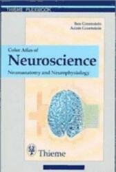 Color Atlas of Neuroscience: Neuroanatomy and Neurophysiology (1999)