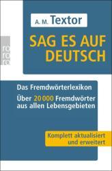Sag es auf deutsch - A. M. Textor (2008)