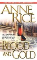 Blood and Gold (ISBN: 9780345409324)
